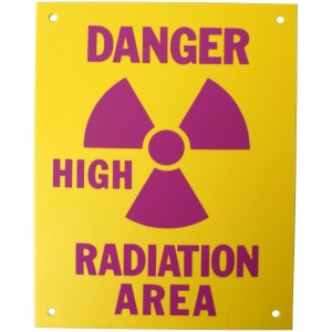 PVC Sign, Danger: High Radiation Area, Sign 8 x 10 Inch