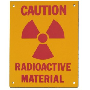 PVC Sign, Caution: Radioactive Material, Sign 8 x 10 Inch