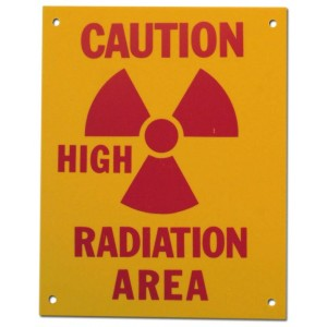 PVC Sign, Caution: High Radiation Area, Sign  8 x 10 Inch