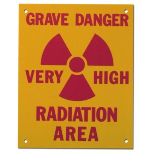 PVC Sign, Grave Danger: Very High Radiation Area, Sign 8 x 10 Inch