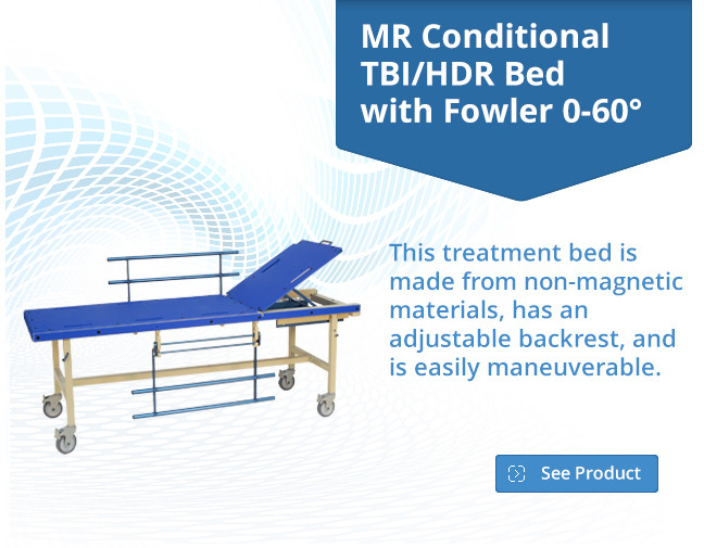 MR Conditional TBI/HDR Bed